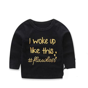 """I woke up like this #Flawless"" long sleeve T-Shirt"