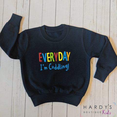 Everyday I'm Cuddling Sweatshirt