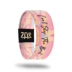 ZOX STRAP Can't Stop The Beat