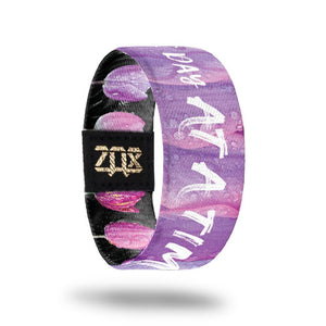 ZOX STRAP One Day At A Time