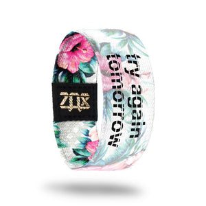 ZOX STRAP Try Again Tomorrow