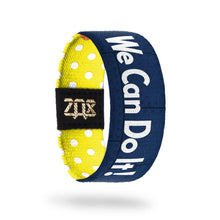 ZOX STRAP We Can Do It!