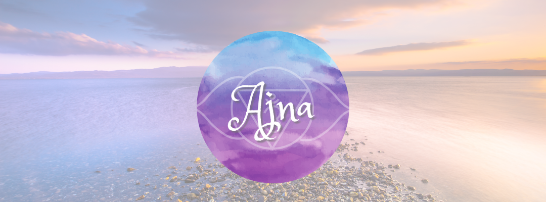 Ajna, The Third Eye Chakra