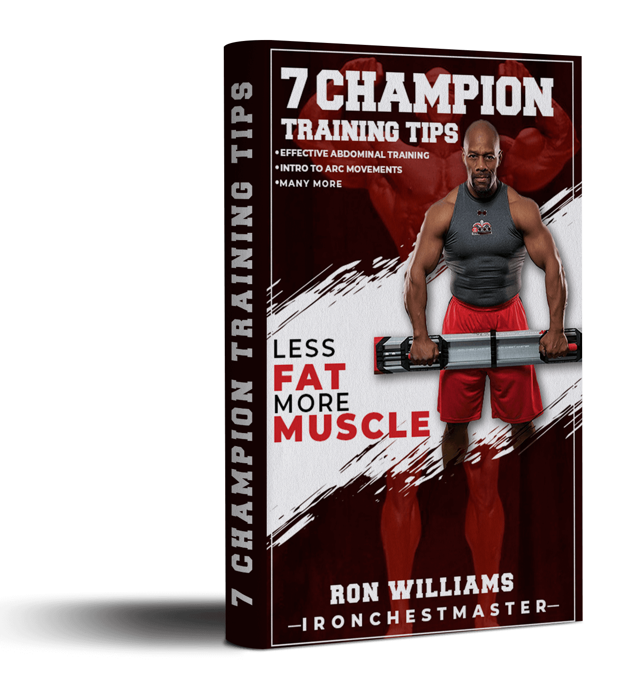 7 Champion Tips By Ron Williams
