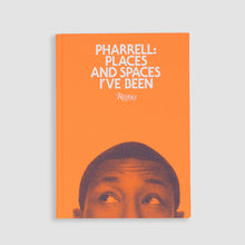 Load image into Gallery viewer, Pharrell: Places and Spaces I've Been