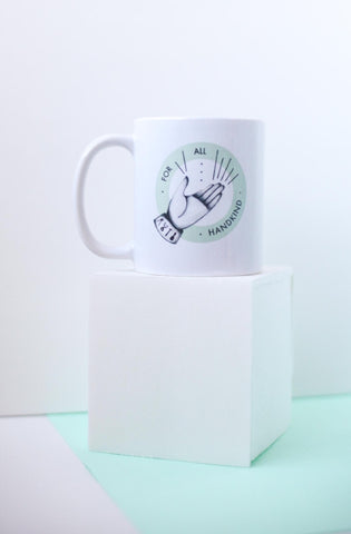 For All Handkind Mug