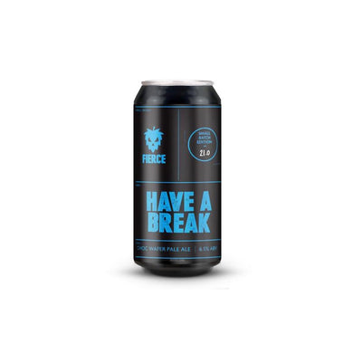 Fierce - Have  A Break (Vegetarian) - 440ml - 6.5%