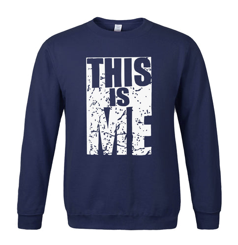 Sweatshirt THIS IS ME letter printed 2018 spring winter hip hop streetwear hoodies men sweatshirts O-neck fleece brand-clothing