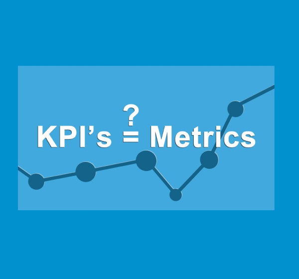 Are KPIs and Metrics the same thing? Here is an evaluation