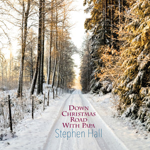 Down Christmas Road With Papa / Hardcover