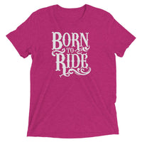 Inspirational-Born To Ride T-Shirt-Berry Triblend-XS-StolenCompany