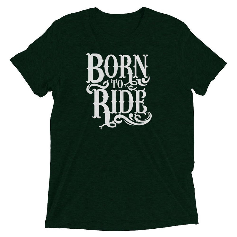 products/born-to-ride-t-shirt-emerald-triblend-xs.jpg
