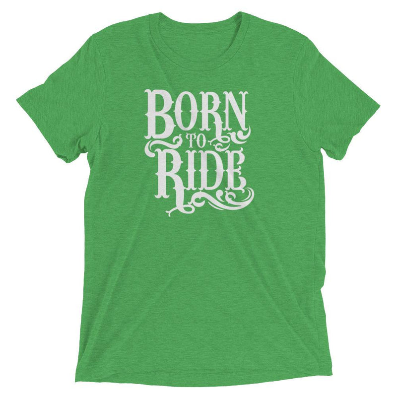 products/born-to-ride-t-shirt-green-triblend-xs-6.jpg