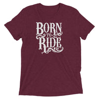 Inspirational-Born To Ride T-Shirt-Maroon Triblend-XS-StolenCompany