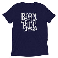 Inspirational-Born To Ride T-Shirt-Navy Triblend-XS-StolenCompany