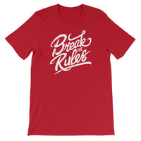 Inspirational-Break The Rules T-Shirt-Red-S-StolenCompany