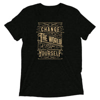 Inspirational-Change The World Yourself T-Shirt-Charcoal-Black Triblend-XS-StolenCompany