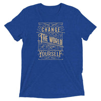 Inspirational-Change The World Yourself T-Shirt-True Royal Triblend-XS-StolenCompany