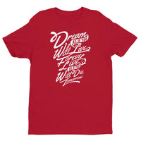 Inspirational-Dream, Live, Die T-shirt-Red-XS-StolenCompany