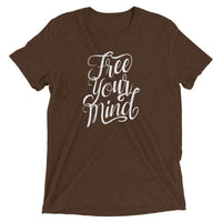 Inspirational-Free Your Mind T-Shirt-Brown Triblend-XS-StolenCompany