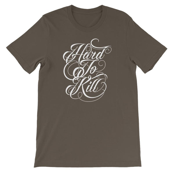 Inspirational-Hard To Kill T-Shirt-Army-S-StolenCompany
