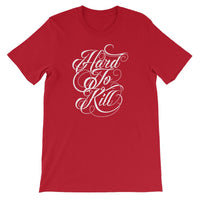 Inspirational-Hard To Kill T-Shirt-Red-S-StolenCompany