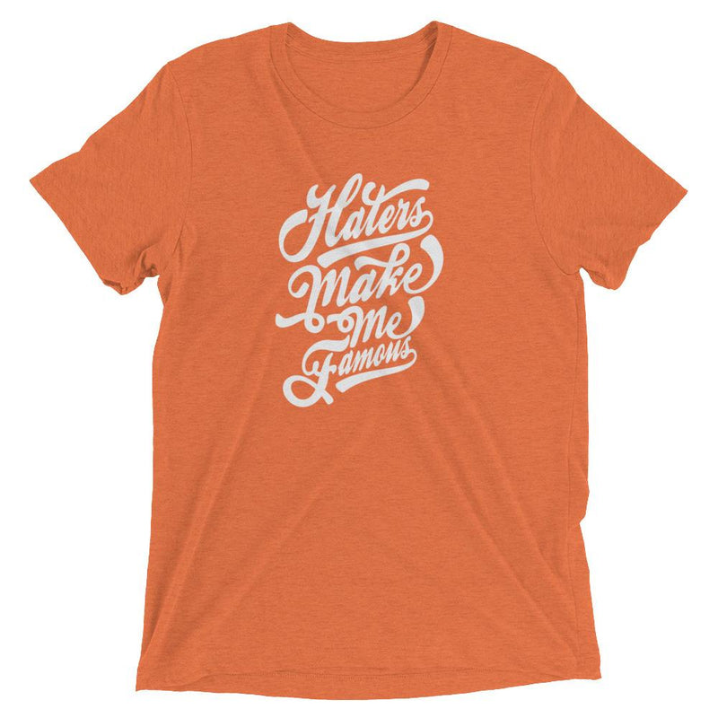 products/haters-make-me-famous-t-shirt-orange-triblend-xs-12.jpg