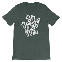 Inspirational-Men's Be Yourself T-Shirt-Heather Forest-S-StolenCompany