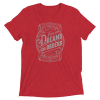 Inspirational-Men's Follow Dreams Not Orders T-Shirt-Red Triblend-XS-StolenCompany