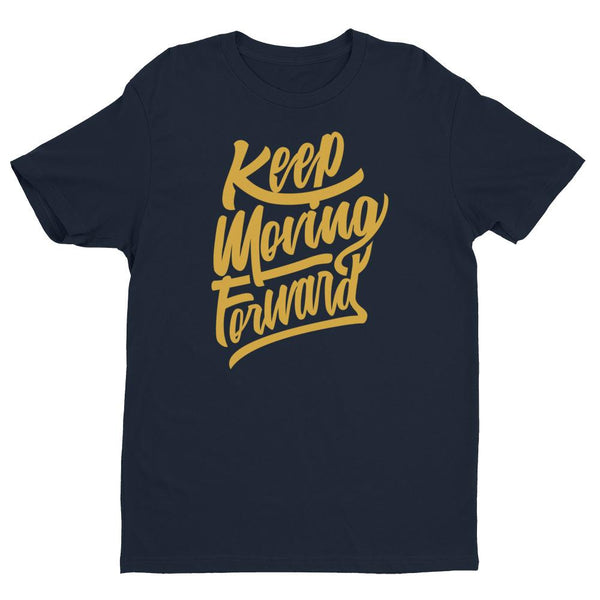 Inspirational-Men's Keep Moving Forward T-shirt-Midnight Navy-XS-StolenCompany