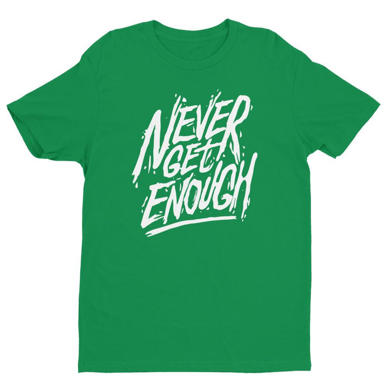 products/mens-never-get-enough-t-shirt-kelly-green-xs-5.jpg