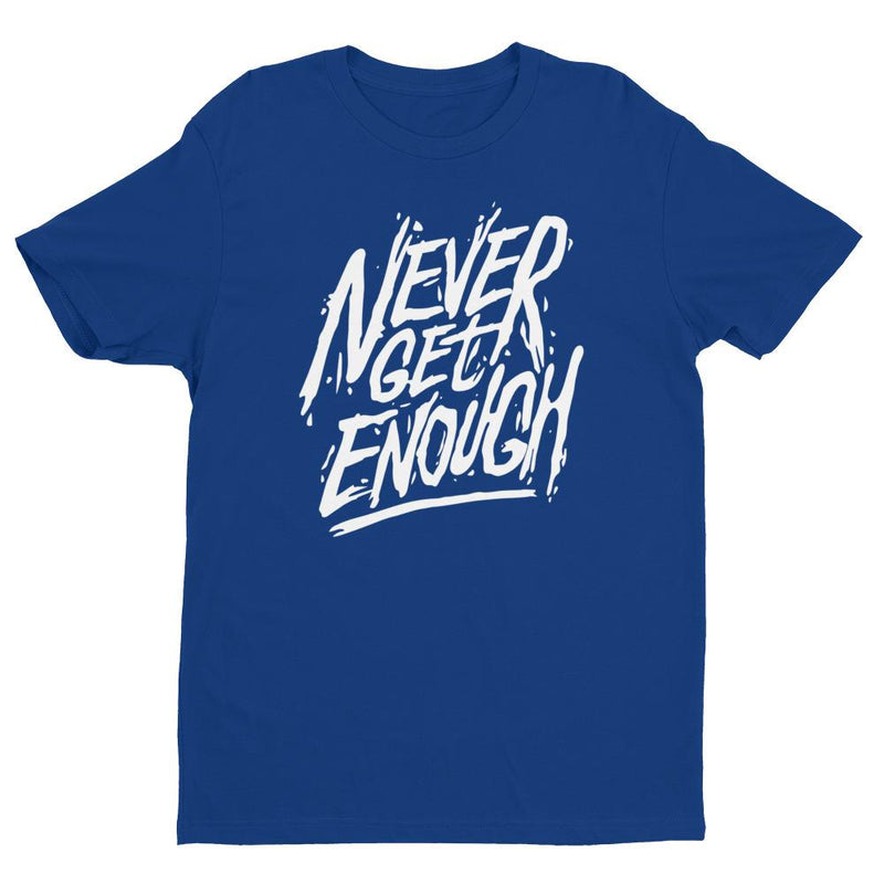 products/mens-never-get-enough-t-shirt-royal-blue-xs-4.jpg