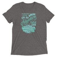 Inspirational-On An Adventure T-Shirt-Grey Triblend-XS-StolenCompany