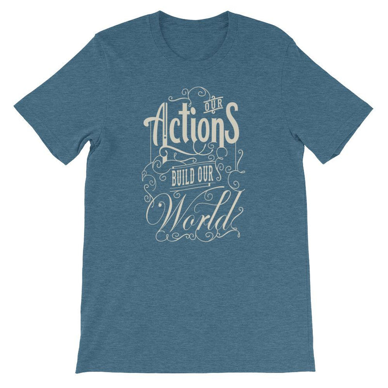 products/our-actions-build-our-world-t-shirt-heather-deep-teal-s-5.jpg