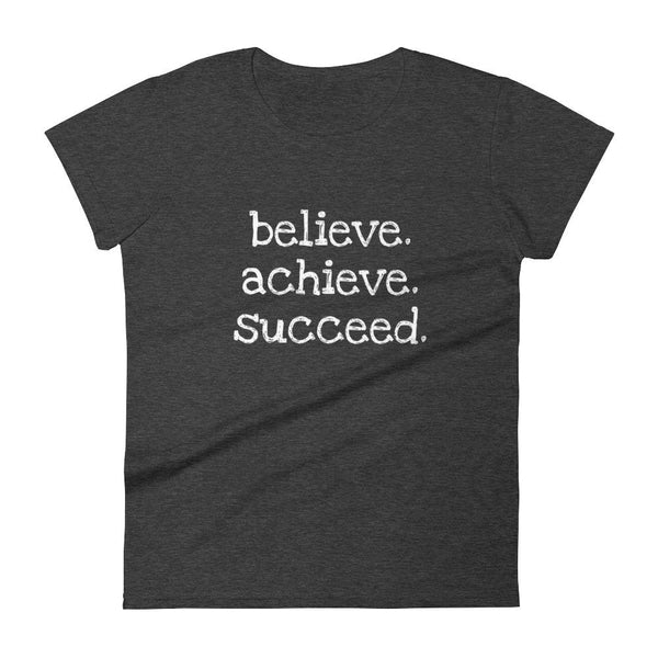 Inspirational-Women's Believe. Achieve. Succeed. T-Shirt-Heather Dark Grey-S-StolenCompany