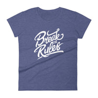 Inspirational-Women's Break The Rules T-Shirt-Heather Blue-S-StolenCompany