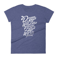 Inspirational-Women's Dream, Live, Die T-Shirt-Heather Blue-S-StolenCompany