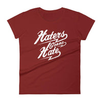 Inspirational-Women's Haters Gonna Hate T-Shirt-Independence Red-S-StolenCompany