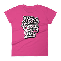 Inspirational-Women's Here Come The Sun T-Shirt-Hot Pink-S-StolenCompany