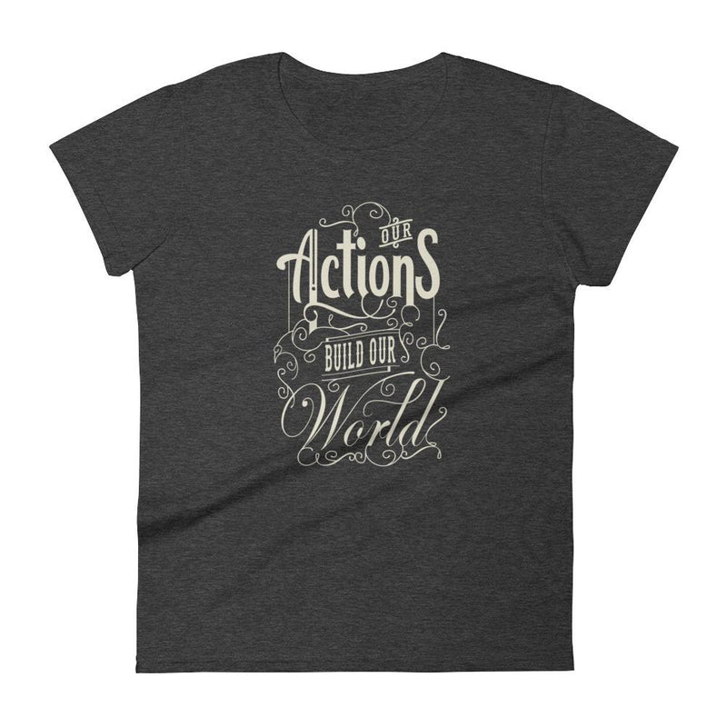 products/womens-our-actions-build-our-world-t-shirt-heather-dark-grey-s.jpg
