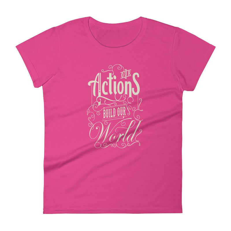 products/womens-our-actions-build-our-world-t-shirt-hot-pink-s-13.jpg