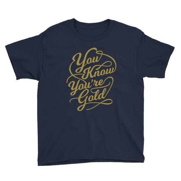 Inspirational-Youth You Know You're Gold T-Shirt-Navy-XS-StolenCompany