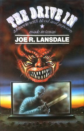 BOOK REVIEW: Donnie's Review of Joe R. Lansdale's THE DRIVE IN