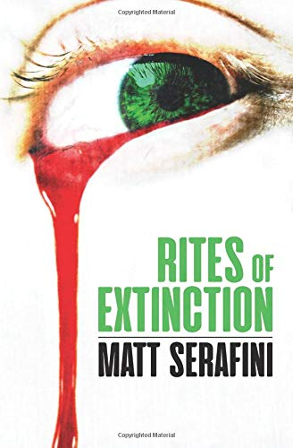 Keely's Review of RITES OF EXTINCTION by Matt Serafini