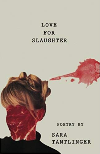 Cassie's Review- Love for Slaughter by Sara Tantlinger
