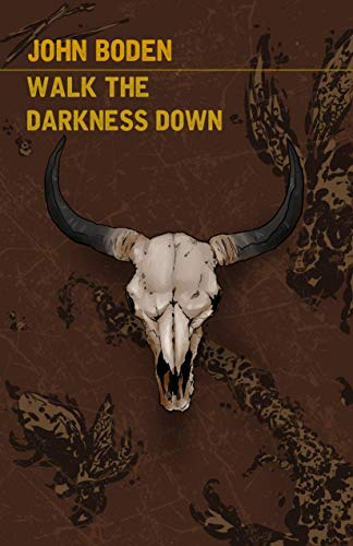Night Worms Book Party: Walk The Darkness Down by John Boden