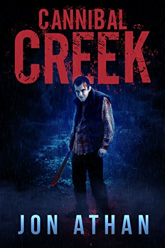 Alex's Review- Cannibal Creek by Jon Athan