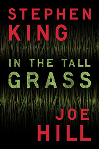 Andrew's Review of IN THE TALL GRASS by Joe Hill & Stephen King