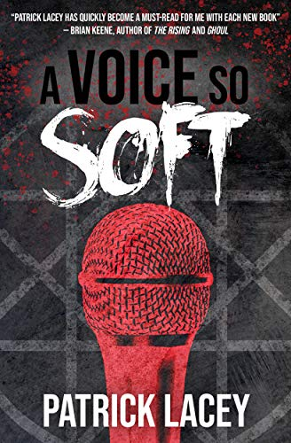 Side by Side : Tav & John's Reviews of A VOICE SO SOFT by Patrick Lacey