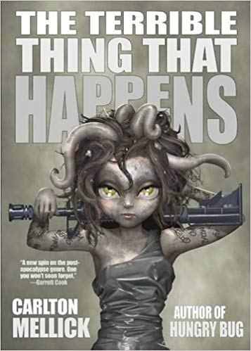 BOOK REVIEW: Mindi's Thoughts on THE TERRIBLE THING THAT HAPPENS by Carlton Mellick